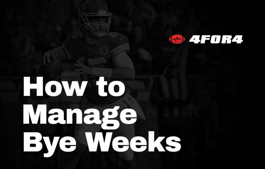 How to Manage 2021 Bye Weeks in Your Fantasy Football League