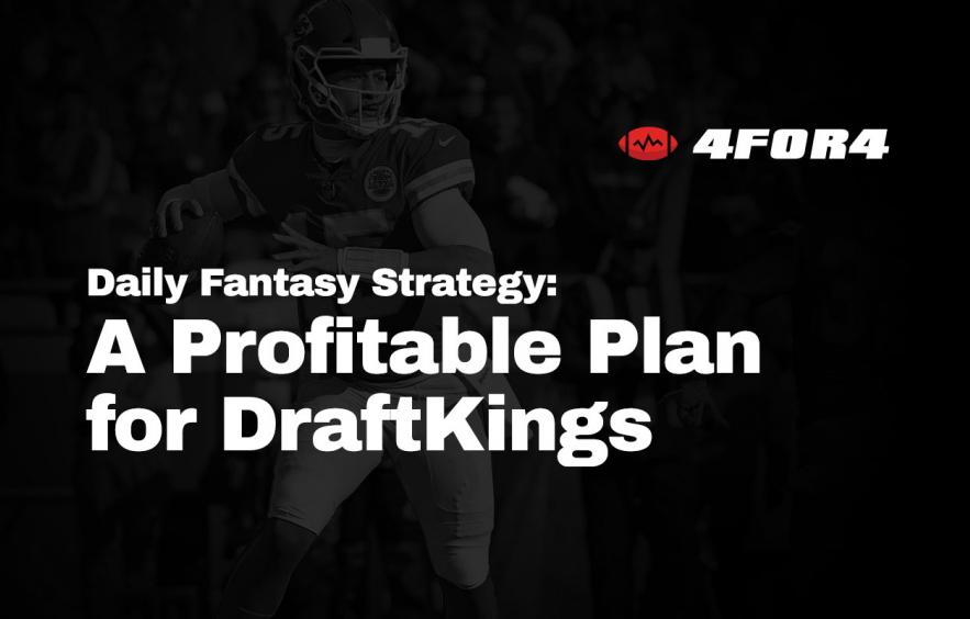 A Profitable Gameplan for NFL DFS on DraftKings