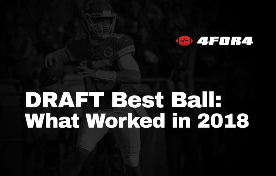 What Worked in DRAFT Best-Ball Leagues for 2018