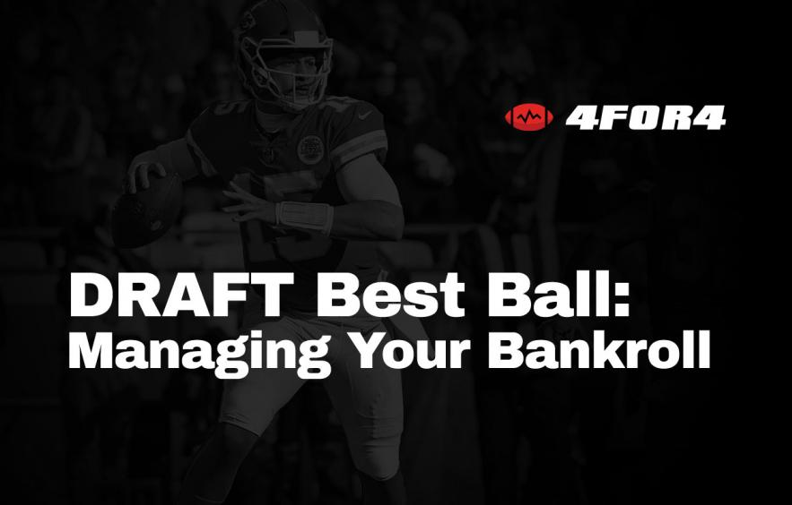 Managing Your Bankroll in DRAFT Best-Ball Leagues