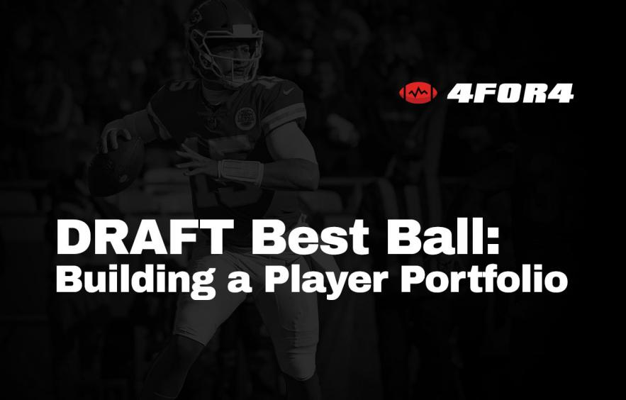Building a Player Portfolio for DRAFT Best-Ball Leagues