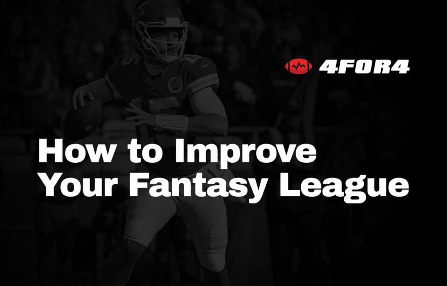 6 Ways to Improve Your Fantasy Football League