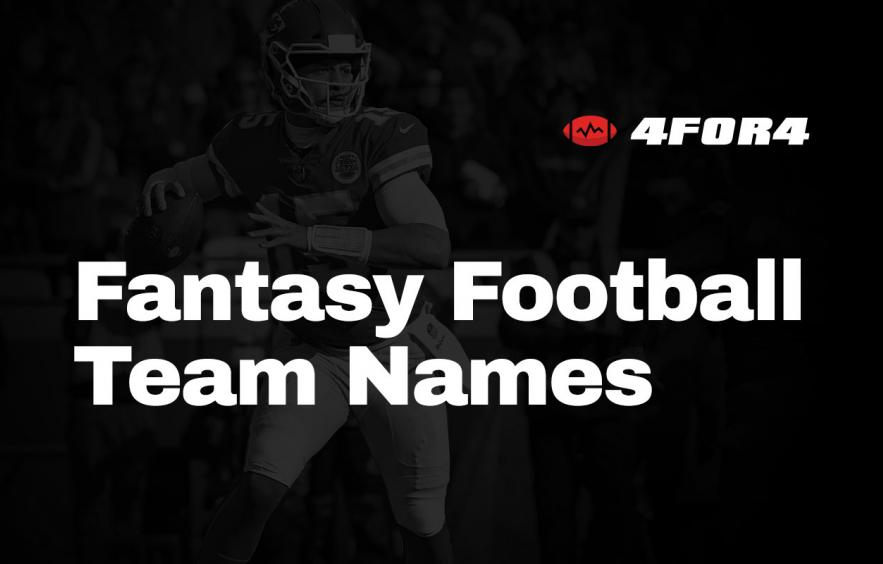 Fantasy Football Team Names | 4for4